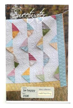 Be Happy Quilt Pattern designed by Sweetwater