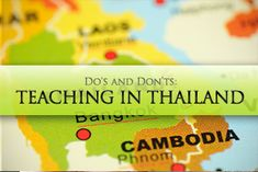 Teaching in Thailand: Do's and Dont's