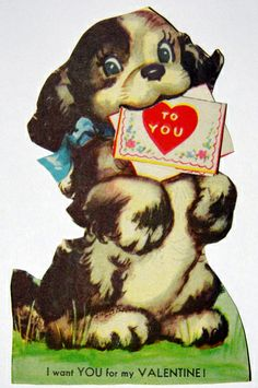 Valentines Greetings, My Funny Valentine, Vintage Valentine Cards, Valentines Day Hearts, Valentines For Kids, Vintage Greeting Cards, Valentine Day Cards, Vintage Ephemera, Vintage Dog