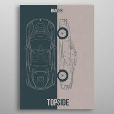 BMW detailed, premium quality, magnet mounted prints on metal designed by talented artists. Our posters will make your wall come to life. Bmw I8, My Plate, Good Company, Trees To Plant, Cyber, Posters, Cars, Metal, Prints