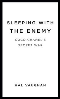 Sleeping with the Enemy Coco Chanel's Secret War - Hal Vaughan: Wish list