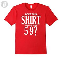 Mens Funny 59th Birthday Shirt - Does This Shirt Make Me Look 59 Medium Red - Birthday shirts (*Amazon Partner-Link)