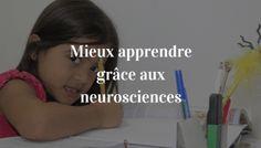 Mieux apprendre avec les neurosciences                              …