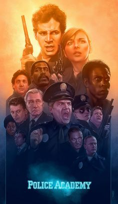Police Academy poster art from the It Came from 1984 art show at the Bottleneck Gallery, 60 Broadway, Brooklyn, New York. Films Cinema, Cinema Posters, Best Movie Posters, Movie Poster Art, Movie Collage, Fan Poster, Old Movies, Great Movies, Police Academy Movie