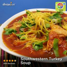 Southwestern Turkey Soup from Allrecipes.com #myplate #veggies #protein