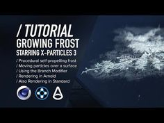 (59) ( / ) C4D & X-Particles TUTORIAL - Procedural Growing Frost - YouTube