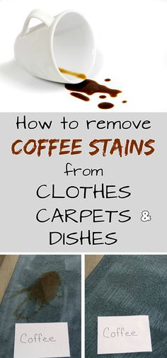 How to remove coffee stains from clothes, carpets and dishes - Cleaning Tips
