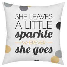 ~ she leaves a little sparkle wherever she goes ~