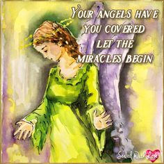 Your angels have got your back.