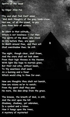 """Spirits of the Dead - A mystery of mysteries!"" - by Edgar Allan Poe Edgar Allen Poe Quotes, Edgar Allan Poe, Poetry Edgar Allen Poe, Poems Dark, Dark Quotes, Eleanor Roosevelt, Winston Churchill, Halloween Poems, Halloween Stuff"
