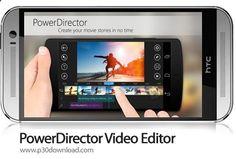 [موبایل] دانلود PowerDirector Video Editor - نرم افزار موبایل ویرایش ویدئو