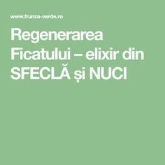 Regenerarea Ficatului – elixir din SFECLĂ și NUCI Alter, Good To Know, Natural Remedies, Health Fitness, Recipes, Diet, Natural Home Remedies, Recipies, Natural Treatments