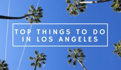 Stuff To Do, Things To Do, Dream City, The Girl Who, Wander, California, Blog, Dreams, Tips