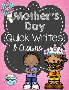 Mothers Day Quick Writes and Crowns from First Grade Fun Times on TeachersNotebook.com -  (34 pages)  - Quick Writes and Crowns for Mother's Day - lots of options.