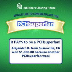 It Pays To Be A PCH SuperFan