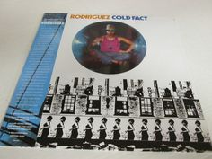 """Rodriguez's 1970 album """"Cold Fact"""" given the reissue treatment from Light In The Attic.  You can find more about him in the great film """"Searching for Sugarman""""."""