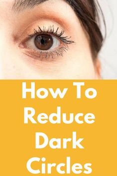 How To Reduce Dark Circles How To Reduce Dark Circles, Easy home remedies to get rid of dark circle under eyes. Myths & Facts about dark circles and puffy eyes #IngrownHairRemedies Eye Cream For Dark Circles, Reduce Dark Circles, Dark Circles Under Eyes, Skin Care Regimen, Skin Care Tips, Ingrown Hair Remedies, Under Eye Puffiness, Scaly Skin, Microblading Eyebrows