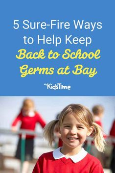 5 Sure-Fire Ways to Help Keep Back to School Germs at Bay – Mykidstime Walk To School, School Routines, Wheels On The Bus, Family Fitness, Hand Hygiene, New Classroom, Classroom Environment, Home Free, Parenting Advice