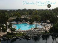 Paradise Point Resort, San Diego CA