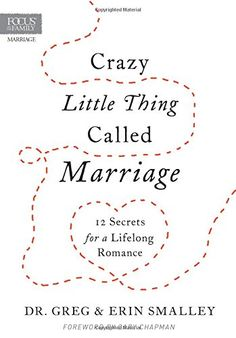 Crazy Little Thing Called Marriage: 12 Secrets for a Lifelong Romance by Greg Smalley http://www.amazon.com/dp/1589978501/ref=cm_sw_r_pi_dp_ujZZwb1SXWXJP