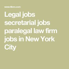 Jobs for New York City Legal Receptionists in New York City Law ...