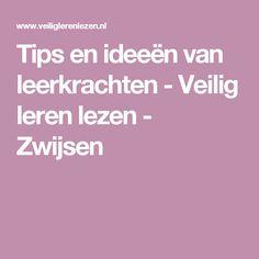 Tips en ideeën van leerkrachten - Veilig leren lezen - Zwijsen