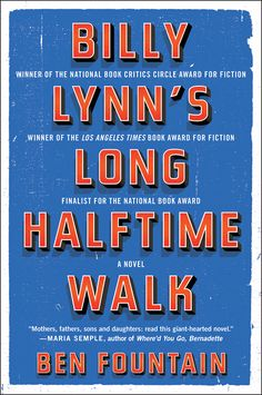 Fall Reading List: 45 Books to Read Before They're Movies Billy Lynn's Long Halftime Walk by Ben Fountain Billy Lynn, Soldiers Coming Home, Books To Read, My Books, Thanksgiving Books, Brief Encounter, National Book Award, Summer Books, This Is A Book