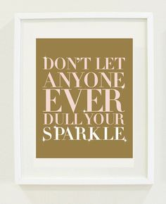 Words to live by. designsbymariainc