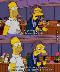 Right now Moe understands how I feel about the internet