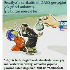 From a brazilian comic; no terror organization can live without financial support. Dangerous Animals, Islam Quran, Islamic Quotes, Cool Words, Karma, Steve Jobs, Cartoon, Education, Feelings
