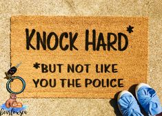 Front door mat diy life Ideas for 2019 Front Door Mats, Front Door Signs, Front Door Decor, Dorm Door Signs, Entry Mats, Front Porch, Welcome Home Images, Stay At Home Dad, Funny Doormats