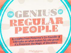 The Genius of Regular People via Pinterest's CEO #CannesLions #Ogilvy…