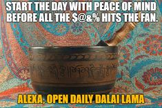 """""""Daily Dalai Lama"""" Alexa skill has 125+ quotes from the Dalai Lama on compassion, kindness, love, happiness and joy. Learn how you can help save Tibet by reading """"Restoring Tibet: Global Action Plan to Send the Dalai Lama Home"""" available on Amazon. #dalailama #tibet #selfhelp #selfimprovement #compassion #lovingkindness #love #happiness #quotes #alexaskills Alexa Skills, Happiness Quotes, Start The Day, Dalai Lama, Peace Of Mind, Tibet, Self Improvement, Self Help, Compassion"""