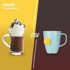 #EscolhasClarel  Para se aquecer nos dias de mais frio, o que prefere: chocolate quente ou chá?