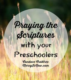 Hey mamas of little ones -- your preschoolers are not too young for God's Word! Sharing 5 Scriptures to pray with preschoolers! #prayingthescriptures