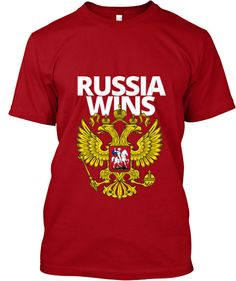Limited-Edition Russia Wins | Teespring