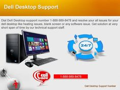 We offer live technical support and help for Dell products like laptop, desktop, printer and tablet. Dell technical support number 1-888-989-8478 allows dell users to get instant help and support at any point of time. Dell representatives are always ready to fix your issues immediately.  Like us on Facebook:  https://www.facebook.com/Dell-Support-Number-976988665726549   Follow us on Google+:  https://plus.google.com/u/0/112688491979540417146/posts  Follow us on Twitter…