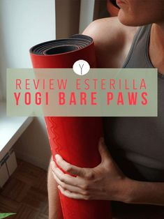 Review Esterilla de Yoga | Yogi Bare Paws | Elegir esterilla de yoga | Yoga mat | YoguiPrincipiante.com Meditation For Beginners, Yoga Styles, Yoga Poses, Exercises, Accessories