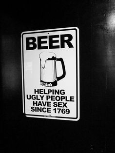 Message, Beer helping ugly people have sex