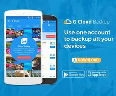 Use one account  to backup all your devices with G Cloud  backup app  Www.gcloudbackup.com