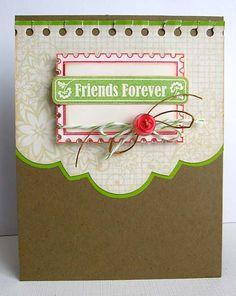 ~ friends forever ~ - Scrapbook.com