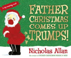Father Christmas Comes Up Trumps! - Scholastic Book Club