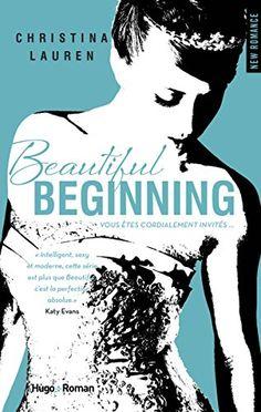 Beautiful Beginning de Christina Lauren http://www.amazon.fr/dp/2755614552/ref=cm_sw_r_pi_dp_zEGZwb1WS10S0