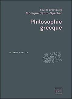 Monique Canto-Sperber : Philosophie grecque