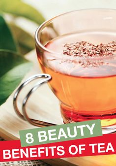 Start taking advantage of these simple beauty benefits – all from tea!