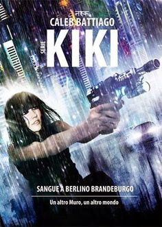 Il flauto di Pan: Anteprima: Kiki - Sangue a Berlino - Brandeburgo d...