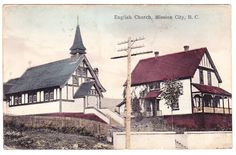 BC – MISSION CITY, English Church c.1917 PPC Fraser Valley, History Facts, Historical Photos, British Columbia, Vancouver, Canada, English, City, Painting