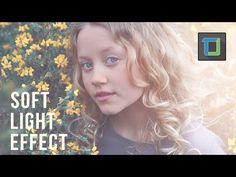 soft light effect | photoshop tutorials | photo effects - YouTube