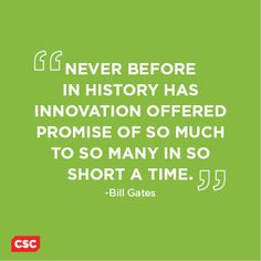 -Bill Gates
