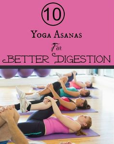 Top 10 Yoga Asanas For Better Digestion